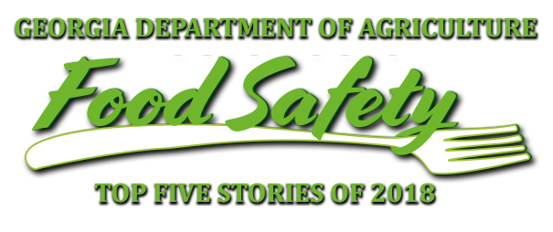 Georgia's Top 5 Food Safety Stories of 2018